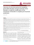 "Báo cáo y học: ""Outcome of crisis intervention for borderline personality disorder and post traumatic stress disorder: a model for modification of the mechanism of disorder in complex post traumatic syndromes"""