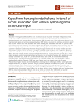 """báo cáo khoa học: """"Kaposiform hemangioendothelioma in tonsil of a child associated with cervical lymphangioma: a rare case report"""""""