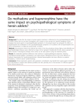 "Báo cáo y học: ""Do methadone and buprenorphine have the same impact on psychopathological symptoms of heroin addicts"""