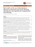 """Báo cáo khoa học: """"Early results on the use of biomaterials as adjuvant to abdominal wall closure following cytoreduction and hyperthermic intraperitoneal chemotherapy"""""""