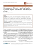"Báo cáo khoa học: ""Skin cancers in albinos in a teaching Hospital in eastern Nigeria - presentation and challenges of care"""