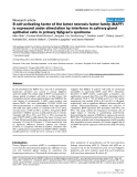 """Báo cáo y học: """"B cell-activating factor of the tumor necrosis factor family (BAFF) is expressed under stimulation by interferon in salivary gland epithelial cells in primary Sjögren's syndrome"""""""