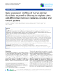 """Báo cáo khoa học: """"Gene expression profiling of human dermal fibroblasts exposed to bleomycin sulphate does not differentiate between radiation sensitive and control patients"""""""
