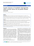 """Báo cáo khoa học: """"Current measures of metabolic heterogeneity within cervical cancer do not predict disease outcome"""""""