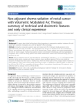 "Báo cáo khoa học: "" SemiNeo-adjuvant chemo-radiation of rectal cancer with Volumetric Modulated Arc Therapy: summary of technical and dosimetric features and early clinical experience"""