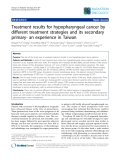 "Báo cáo khoa học: ""Treatment results for hypopharyngeal cancer by different treatment strategies and its secondary primary- an experience in Taiwan"""