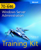 Microsoft Press mcts training kit 70 - 646 configuring windows server 2008 server administrator