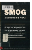 Smog - A REPORT TO THE PEOPLE Episode 1