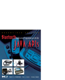 BLUETOOTH APPLICATION PROGRAMMING WITH THE JAVA APIS ESSENTIALS EDITION PHẦN 1