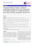 "Báo cáo y học: ""  Therapeutic efficacy of alpha-1 antitrypsin augmentation therapy on the loss of lung tissue: an integrated analysis of 2 randomised clinical trials using computed """