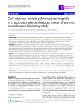 "Báo cáo y học: "" Oral tolerance inhibits pulmonary eosinophilia in a cockroach allergen induced model of asthma: a randomized laboratory study"""