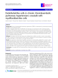 "Báo cáo y học: "" Endothelial-like cells in chronic thromboembolic pulmonary hypertension: crosstalk with myofibroblast-like cells"""