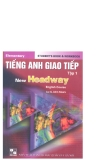 Tiếng Anh giao tiếp - New Headway tập 1 part 1
