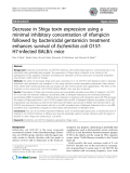 """Báo cáo sinh học: """"Decrease in Shiga toxin expression using a minimal inhibitory concentration of rifampicin followed by bactericidal gentamicin treatment enhances survival of Escherichia coli O157: H7-infected BALB/c mice"""""""