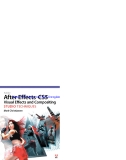 Adobe After Effects CS5 Visual Effects and Compositing STUDIO TECHNIQUES phần 1