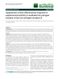 "Báo cáo y học: ""Suppression of the inflammatory response in experimental arthritis is mediated via estrogen receptor α but not estrogen receptor """