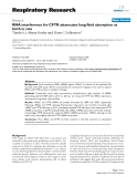 "Báo cáo y học: ""RNA interference for CFTR attenuates lung fluid absorption at birth in rats"""