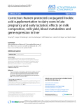 """Báo cáo thú y: """" Correction: Rumen-protected conjugated linoleic acid supplementation to dairy cows in late pregnancy and early lactation: effects on milk composition, milk yield, blood metabolites and gene expression in liver"""""""