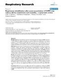 "Báo cáo y học: ""Respiratory rehabilitation after acute exacerbation of COPD may reduce risk for readmission and mortality – a systematic review """