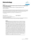 "Báo cáo y học: ""DNA double strand break repair enzymes function at multiple steps in retroviral infection"""