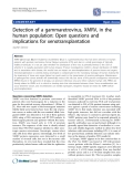 "Báo cáo y học: "" Detection of a gammaretrovirus, XMRV, in the human population: Open questions and implications for xenotransplantation"""