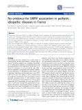 "Báo cáo y học: "" No evidence for XMRV association in pediatric idiopathic diseases in France"""