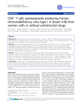 """Báo cáo y học: """"CD4+ T cells spontaneously producing human immunodeficiency virus type I in breast milk from women with or without antiretroviral drugs"""""""
