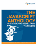 The javascript anthology 101 essential tips tricks hacks - phần 1