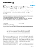"""Báo cáo y học: """" First Dominique Dormont international conference on """"Host-pathogen interactions in chronic infections – viral and host determinants of HCV, HCMV, and HIV infections"""""""