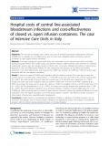 "Báo cáo y học: ""Hospital costs of central line-associated bloodstream infections and cost-effectiveness of closed vs. open infusion containers. The case of Intensive Care Units in Italy"""