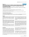 "Báo cáo y học: "" Differential temporal profile of lowered blood glucose levels (3.5 to 6.5 mmol/l versus 5 to 8 mmol/l) in patients with severe traumatic brain injury"""