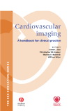 Cardiovascular Imaging A handbook for clinical practice - Part 1