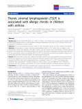 "Báo cáo y học: "" Thymic stromal lymphopoietin (TSLP) is associated with allergic rhinitis in children with asthma"""