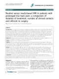 "Báo cáo y học: ""Routine versus needs-based MRI in patients with prolonged low back pain: a comparison of duration of treatment, number of clinical contacts and referrals to surgery"""
