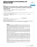 """Báo cáo y học: """"Evaluating movement disorders in pediatric patients receiving risperidone: a comparison of spontaneous reports and research criteria for TD"""""""