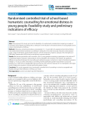 "Báo cáo y học: ""Randomised controlled trial of school-based humanistic counselling for emotional distress in young people: Feasibility study and preliminary indications of efficacy"""