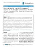 """Báo cáo y học: """" Axis I comorbidity in adolescent inpatients referred for treatment of substance use disorders"""""""