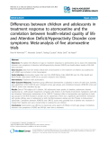 "Báo cáo y học: ""Differences between children and adolescents in treatment response to atomoxetine and the correlation between health-related quality of life and Attention Deficit/Hyperactivity Disorder core symptoms: Meta-analysis of five atomoxetine trials"""