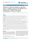 "Báo cáo y học: ""Pathways to child and adolescent psychiatric clinics: a multilevel study of the significance of ethnicity and neighbourhood social characteristics on source of referral"""