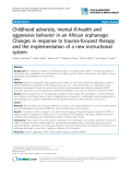 "Báo cáo y học: ""Childhood adversity, mental ill-health and aggressive behavior in an African orphanage: Changes in response to trauma-focused therapy and the implementation of a new instructional system"""