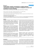 "Báo cáo y học: ""Prothrombin complex concentrate in surgical patients: retrospective evaluation of vitamin K antagonist reversal and treatment of severe bleeding"""
