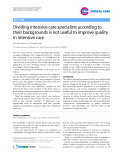 """Báo cáo y học: """"Dividing intensive care specialists according to their backgrounds is not useful to improve quality in intensive care"""""""