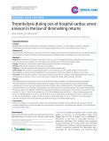 "Báo cáo y học: ""Thrombolysis during out-of-hospital cardiac arrest: a lesson in the law of diminishing returns"""