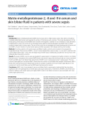 "Báo cáo y học: ""Matrix-metalloproteinase-2, -8 and -9 in serum and skin blister fluid in patients with severe sepsis"""