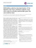"Báo cáo y học: ""Withholding selective decontamination of the digestive tract from critically ill patients must now surely be ethically questionable given the vast evidence base"""