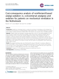 """Báo cáo y học: """" Cost-consequence analysis of remifentanil-based analgo-sedation vs. conventional analgesia and sedation for patients on mechanical ventilation in the Netherlands"""""""