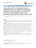 "Báo cáo y học: ""Collaborative effects of bystander-initiated cardiopulmonary resuscitation and prehospital advanced cardiac life support by physicians on survival of out-of-hospital cardiac arrest: a nationwide population-based observational study"""