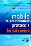 MOBILE TELECOMMUNICATIONS PROTOCOLS FOR DATA NETWORKS phần 1
