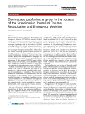 """Báo cáo y học: """" Open access publishing: a girder in the success of the Scandinavian Journal of Trauma, Resuscitation and Emergency Medicine"""""""