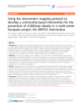 "Báo cáo y học: ""Using the intervention mapping protocol to develop a community-based intervention for the prevention of childhood obesity in a multi-centre European project: the IDEFICS intervention"""